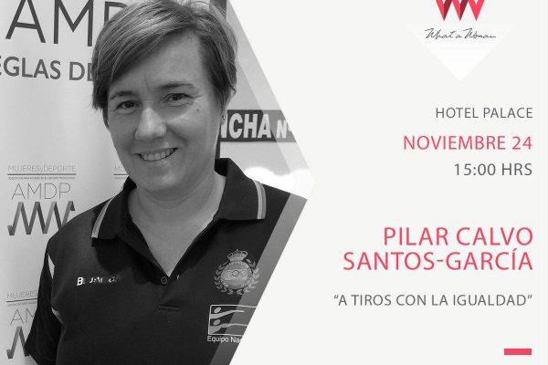 Celebrando a la mujer. What a Woman invita a Pilar Calvo