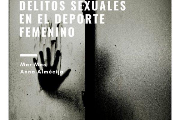 II Jornada sobre la prevención de delitos sexuales en el deporte. Anna Almécija.
