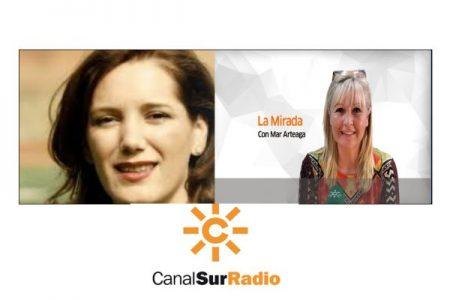 Canal Sur Radio. La Mirada con Mar Arteaga invita a Clara Sainz de Baranda