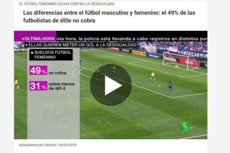 Informativos La Sexta. Diferencias entre fútbol masculino y femenino. Lucha contra la desigualdad