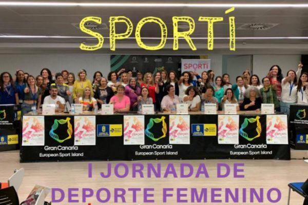 SPORTI. I JORNADA DE DEPORTE FEMENINO. Mujeres deportistas Canarias
