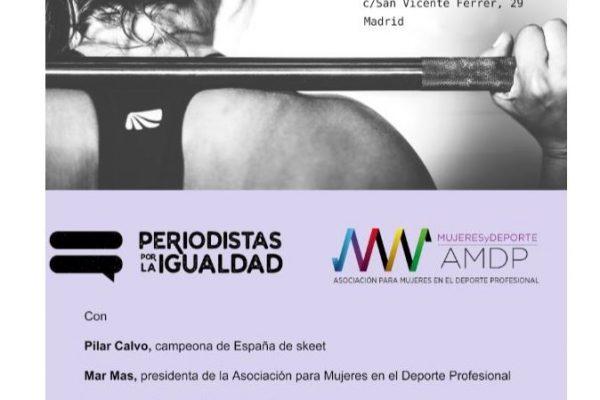 Debate Abierto. Mujer y deporte. Periodistas por la Igualdad. 27 de Junio Madrid